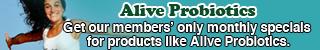 Alive Probiotics Get Members Special